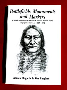 Battlefields Monuments and Markers, Books, Andrew Hogarth, Plains Indian Wars 1854-1890